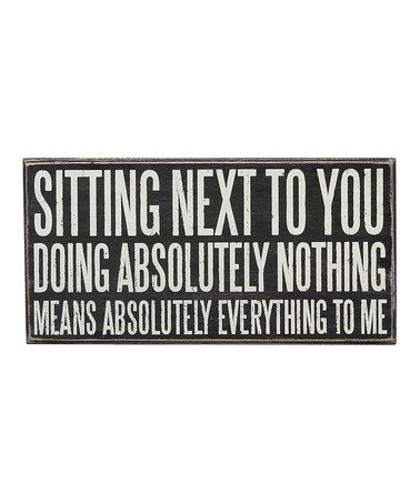 Loving this 'Sitting Next To You' Wall Sign on #zulily! #zulilyfinds