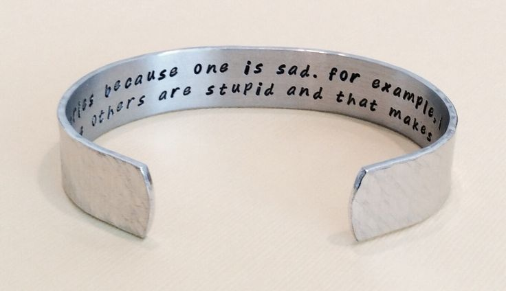 """Big Bang Theory Gift """"one cries because one is sad. for example i cry because others are stupid and that makes me sad."""" hidden message cuff (25.00 USD) by DandLDesigns4U"""