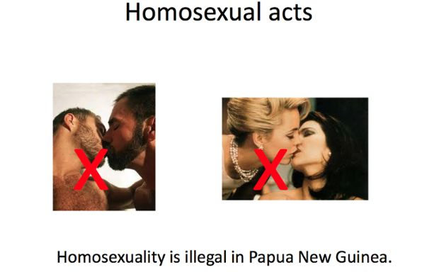 The image above was part of a presentation by Salvation Army to refugees on Manus Island. Many refugees in the detention centre were fleeing any gay persecution in countries like Iran or Pakistan. Gays face persecution in Papua New Guinea as well, with prison sentences of up to 14 years for homosexual activity. Nevertheless, gay refugees are also subject to resettlement in Papua New Guinea. There have also been allegation of raping of gay refugees by other asylum seekers on Manus Island.