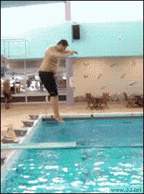 Or even using a diving board has never crossed your mind: