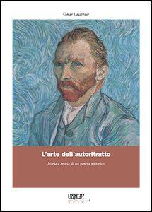 L'arte dell'autoritratto. Omar Calabrese in italiano