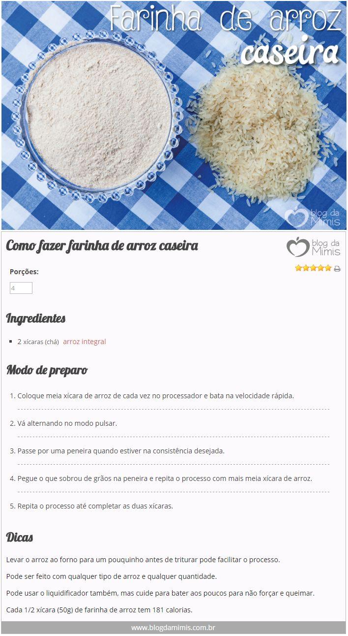 Como fazer farinha de arroz caseira - Blog da Mimis #farinhadearroz #farinha #semglúten #arroz #receita #emagrecer #tips #dicas #diet
