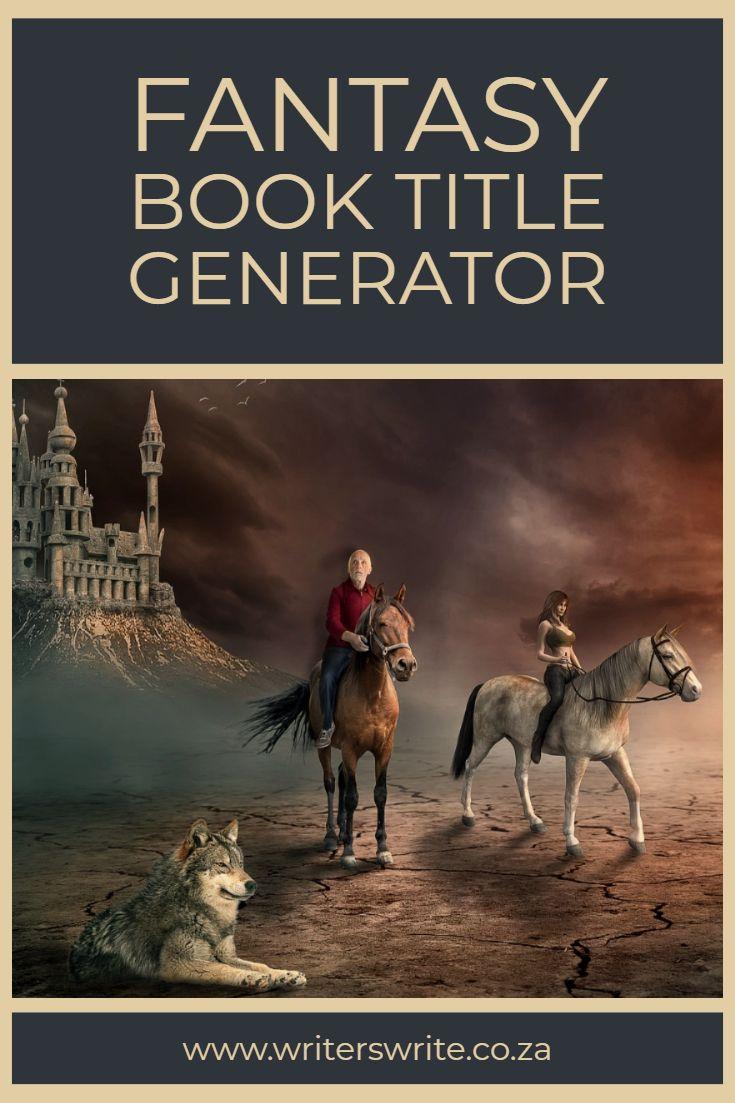 Fantasy Book Title Generator | Book title generator, Fantasy