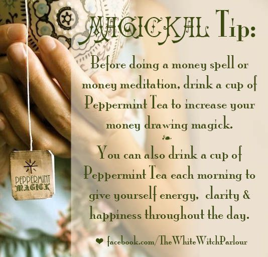 peppermint tea magick, magic, witch, book of shadows, witchy tip, botany, spell, spiritual, meditation #whitewitchparlour facebook.com/thewhitewitchparlour
