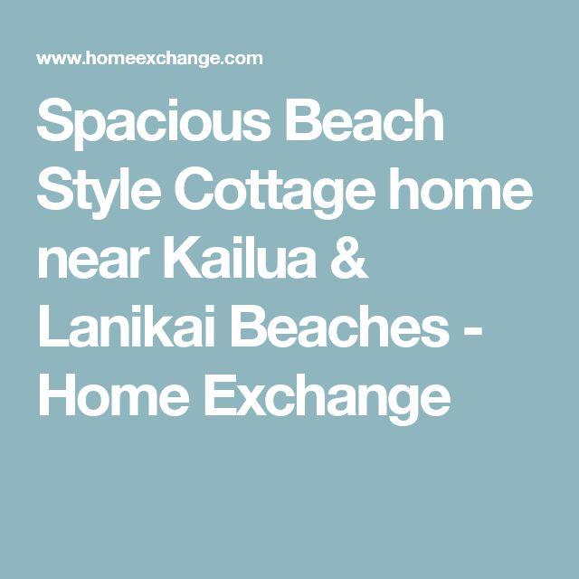 Spacious Beach Style Cottage home near Kailua & Lanikai Beaches - Home Exchange