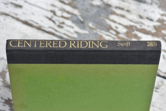 Vintage First Edition of Centered Riding by Sally Swift from CharmingBooks