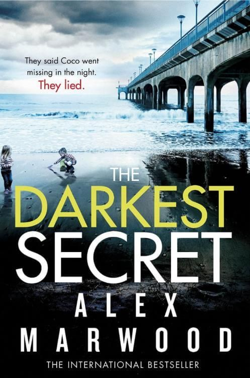 Download Ebook The Darkest Secret (Alex Marwood) PDF, EPUB, MOBI