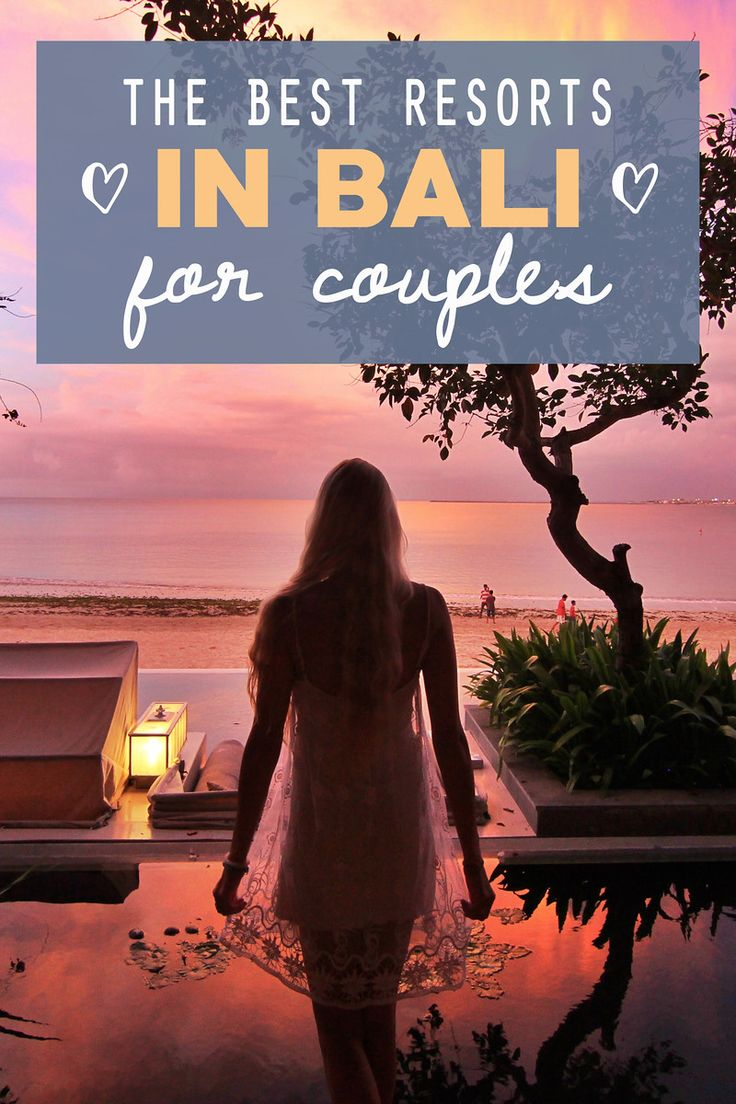 The Best Resorts in Bali for Couples