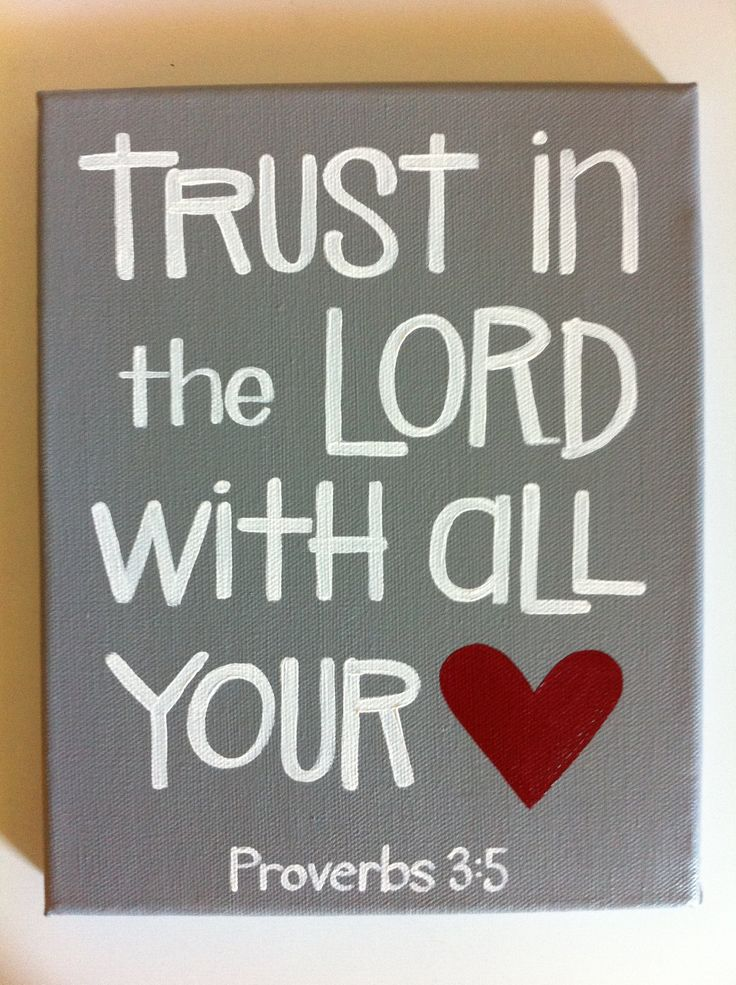 Scripture Art - Bible Verse Art - Trust in the Lord With All Your Heart - Made to Order -  8x10 wrapped canvas- Graduation, Gift.