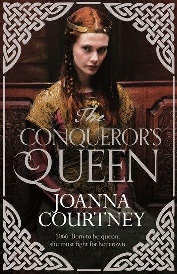 The Conqueror's Queen ebook by Joanna Courtney