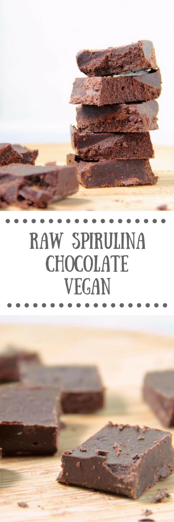 Raw Spirulina Chocolate | Vegan, dairy-free, gluten-free, easy to make treats!