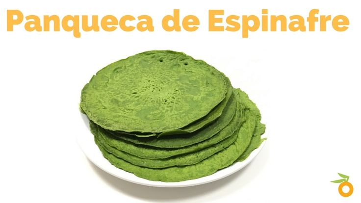 Receita: Como fazer Panqueca de Espinafre (Sem glúten e lactose)