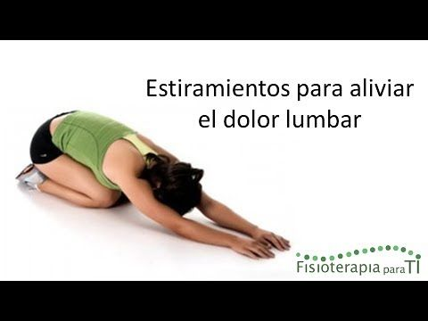 ▶ 5 Estiramientos para aliviar el dolor lumbar - Fisioterapia para TI - YouTube