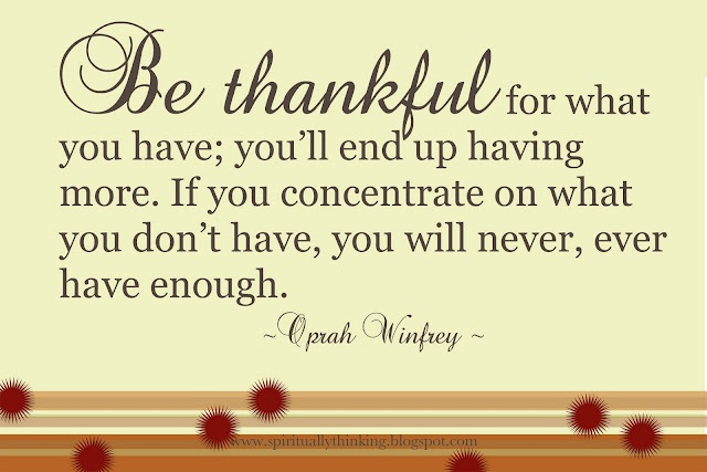 Be thankfulWords Of Wisdom, Make Money, Oprah Winfrey, Be Happy, Law Of Attraction, Life Lessons, Motivation Quotes, Inspiration Pictures, Inspiration Quotes