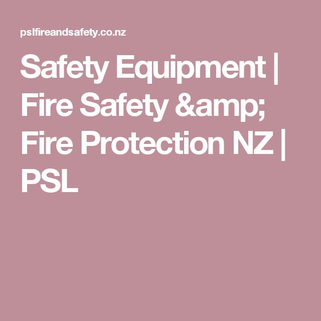 Safety Equipment | Fire Safety & Fire Protection NZ | PSL
