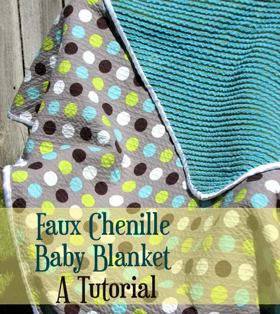 Faux chenille baby blanket tutorial