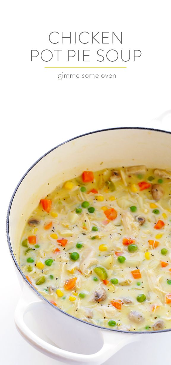 Chicken Pot Pie Soup Recipe -- easy to make, and inspired by the comfort food we all love | gimmesomeoven.com