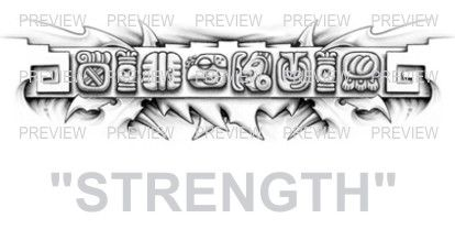 STRENGTH Mayan Glyphs Tattoo Design B » ₪ AZTEC TATTOOS ₪ Aztec Mayan Inca Tattoo Designs Instant Download