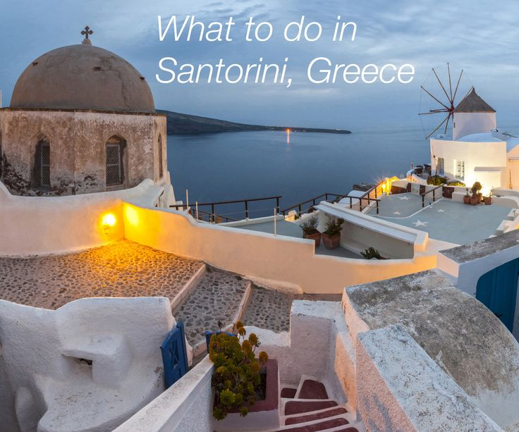 6 Hours In: Santorini, Greece. The best things to do, where to eat and exclusive insider tips! Guess I need to go back!