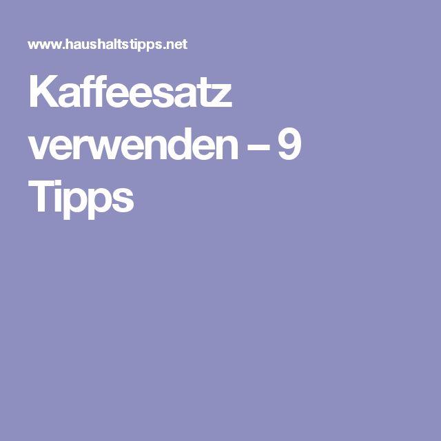 Kaffeesatz verwenden – 9 Tipps