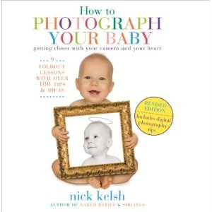 How to Photograph your BabyThings Photography, Baby Photographers, Revising Editing, Nick Kelsh, How To, Baby Photography, Children Photography, Photography Inspiration, Photography Book