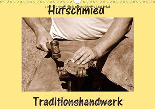 Hufschmied Traditionshandwerk (Wandkalender 2017 DIN A3 q... https://www.amazon.de/dp/3664821971/ref=cm_sw_r_pi_dp_hf5Exb7HB2YZB