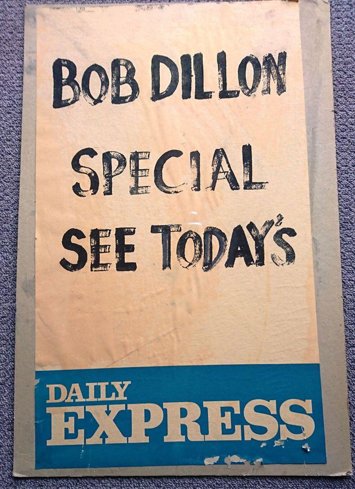 Bob Dylan : Misspelt Advertising Board for Daily Express : c. 1987