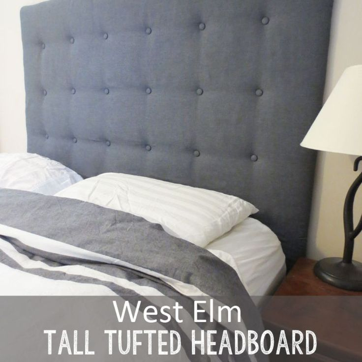 Diy West Elm Tall Tufted Headboard How To Create It For