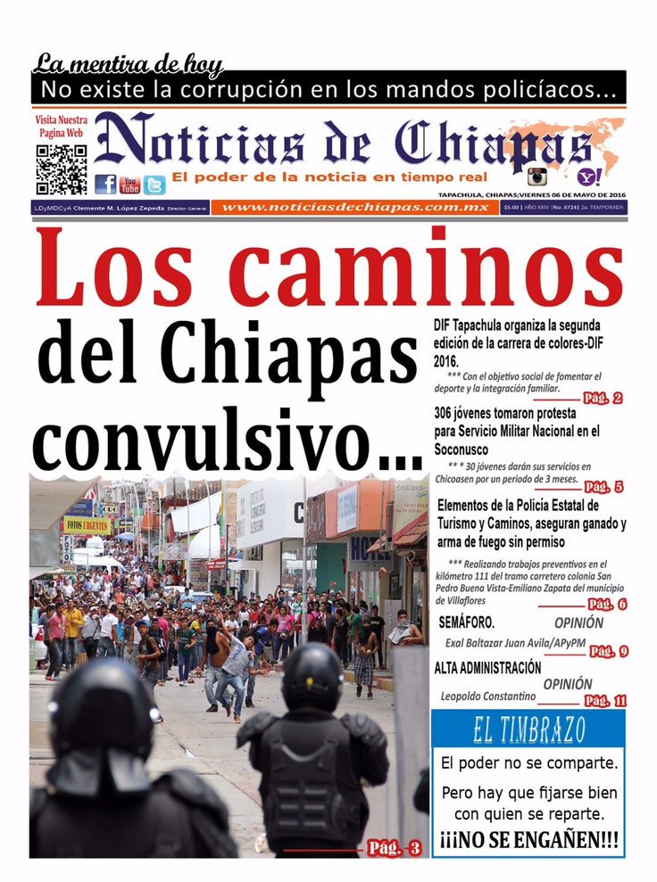 #HoyEnPortada Los caminos de un Chiapas convulsivo. No te pierdas la edición de hoy en https://issuu.com/noticiasdechiapastapachu…/docs/ndch060516…