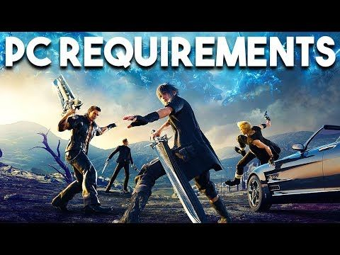 Final Fantasy XV System Requirements CONFIRMED and Play AWESOME Game For FREE on STEAM CultOfMush