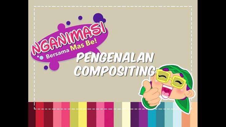 """tentang Compositing (hasil syuting tahun 2012 by Telios.TV ) bagian dari buku Nganimasi bersama Mas Be, dalam bentuk video, music dari Him&Her (produksi UWA Yogyakarta) bintang tamu mas Amir Fuad sutradara """"ON-Comm"""" dan """"Bany"""" dari studio FATE, Kuningan, Jakarta."""