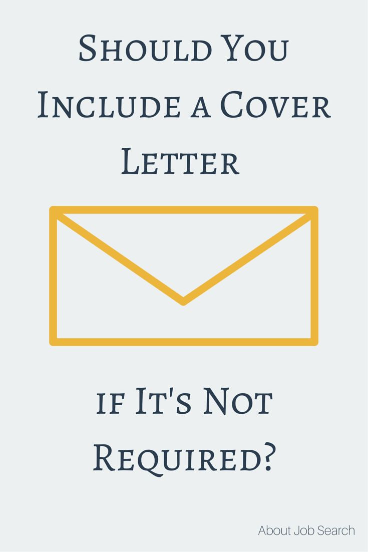 should you include a cover letter if its not required - Should You Include A Cover Letter
