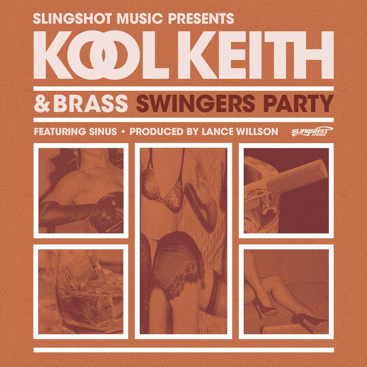 Stimulate Your Soul - Get Stimulated - Kool Keith & Brass Ft. Sinus - Swinger's Party