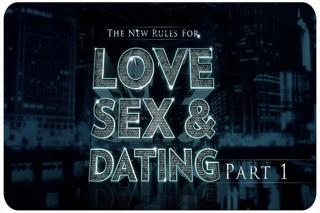 The new rules for love sex and dating