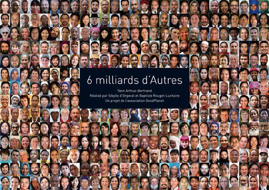 Yann Arthus Bertrand, 6 milliards d'Autres, Grand Palais