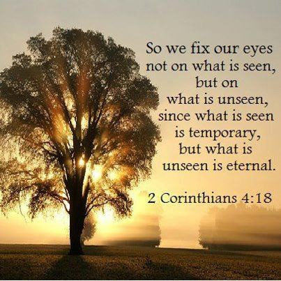 Image result for 2 corinthians 4:18 images