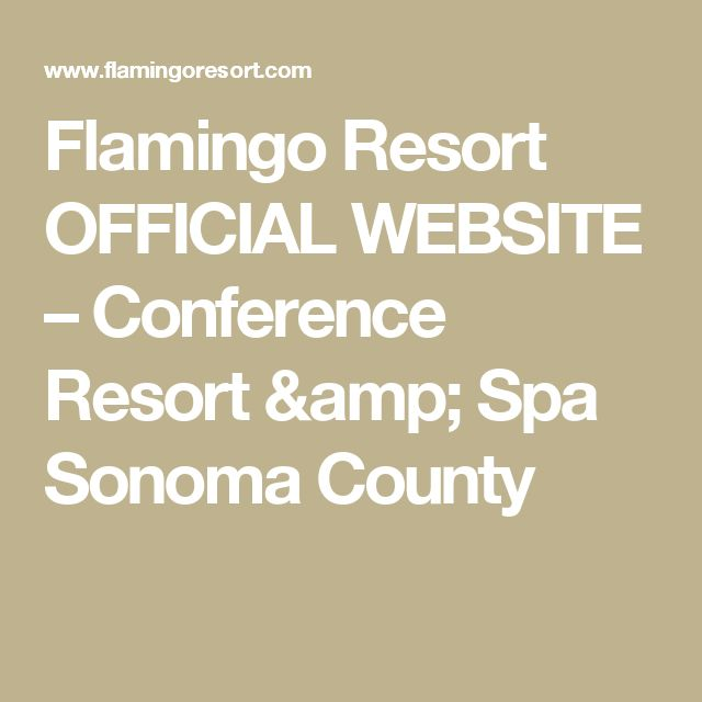Flamingo Resort OFFICIAL WEBSITE – Conference Resort & Spa Sonoma County