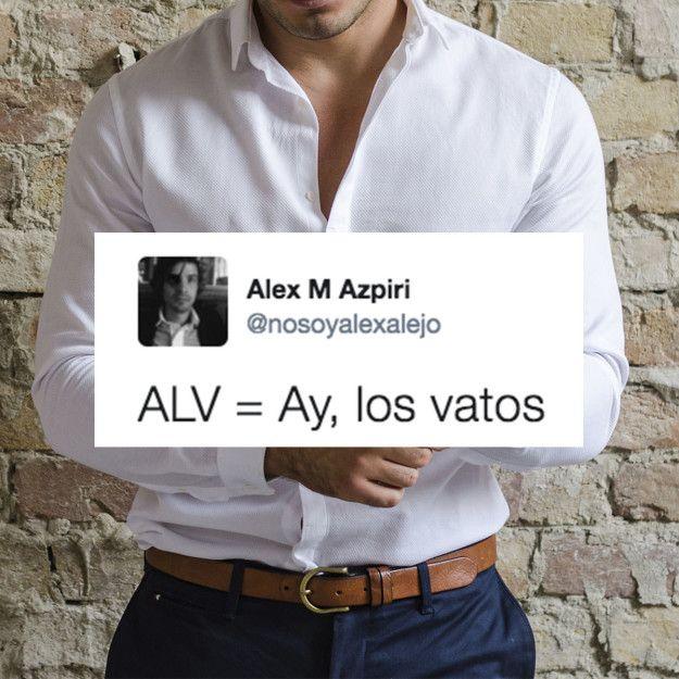 Una expresión de deseo. | 21 Tuits que revelan el verdadero significado de ALV