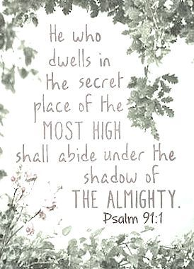 Psalm 91:1                                                                                                                                                                                 More