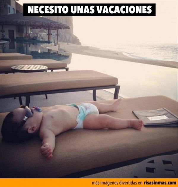 Necesito unas vacaciones