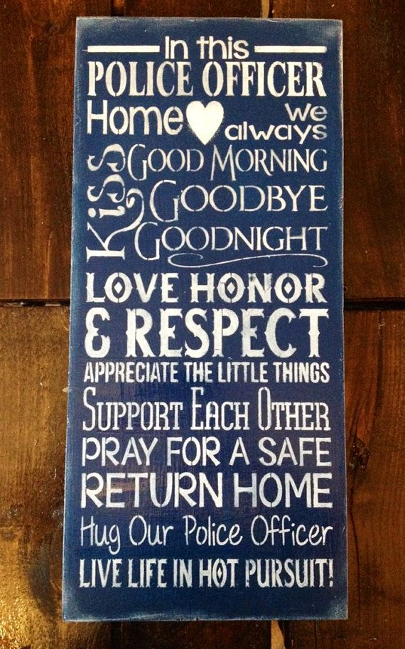 Police Officer Sign, Unique Gift, Police Support, Thin Blue Line, Police  Officer Home, Officer Gift, Wood Sign, Special Gift, Home Decor