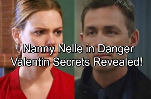 General Hospital Spoilers: Nelle Stumbles on Valentin's Fatal Secret at Wyndemere – Nanny Terrified Valentin Will Kill Her | Celeb Dirty Laundry