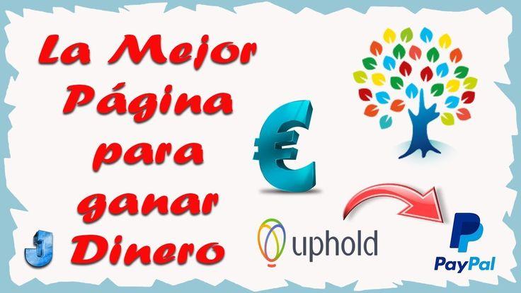 Como Ganar Dinero Por Internet | La Mejor Página para Ganar Dinero por I...