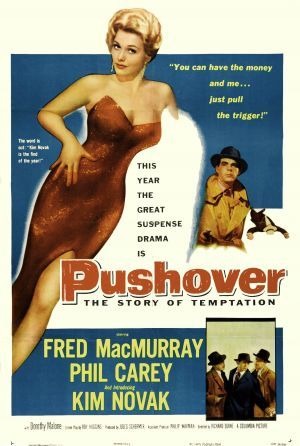 Pushover (1954). Directed by Richard Quine and starring Fred MacMurray, Kim Novak, E.G. Marshall, Philip Carey, and Dorothy Malone. Read my thoughts on the film here: http://wp.me/p5H72y-aG Film noir, classic film, femme fatale