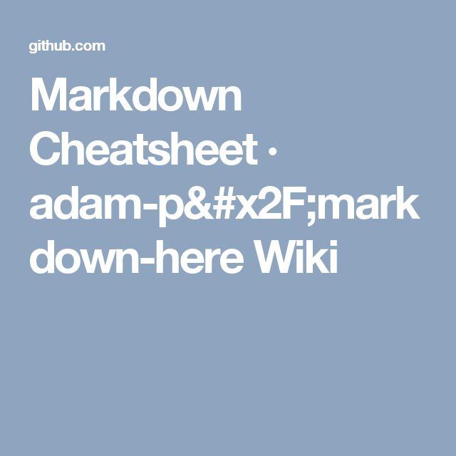 Markdown Cheatsheet · adam-p/markdown-here Wiki