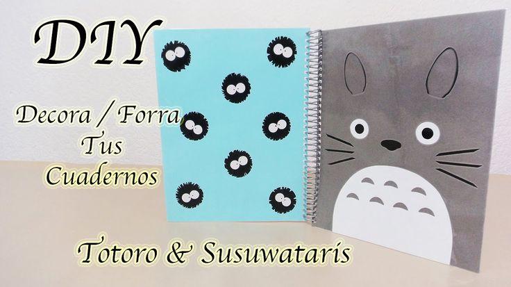 DECORA / FORRA TUS CUADERNOS   TOTORO & SUSUWATARIS   GIBLI   KAWAII   DIY - YuureYCrafts