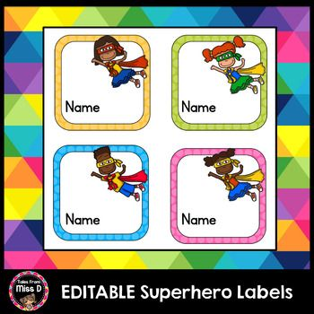 EDITABLE Superhero Labels FREEBIELabel items in your classroom with these cute Superhero Labels. They can be used for a goals display, bump it up wall, class jobs, student book boxes, cubbies, name tags etc. There are 6 labels to choose from.The file is EDITABLE, meaning you can type directly onto the label.