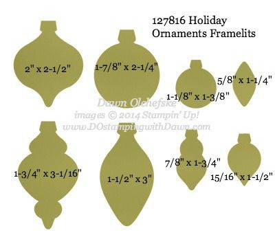 Holiday Ornaments Framelit sizes shared by Dawn Olchefske #dostamping #stampinup