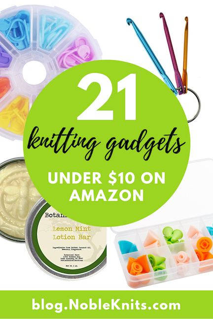 21 Shockingly Useful Knitting Gadgets + Tools Under $10 on Amazon | Knitting Addicts | Knitting patterns, Easy knitting patterns, Knitting blogs