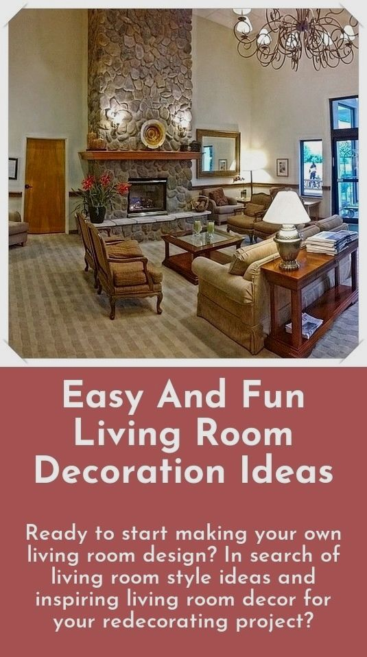 Living room decorations - Ready to begin creating your very own